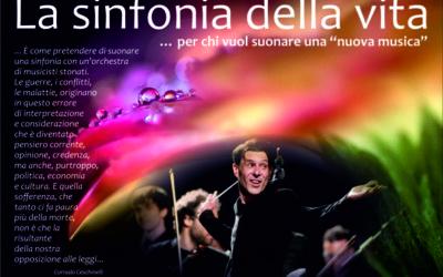 """La sinfonia della vita … per chi vuol suonare una """"nuova musica"""""""