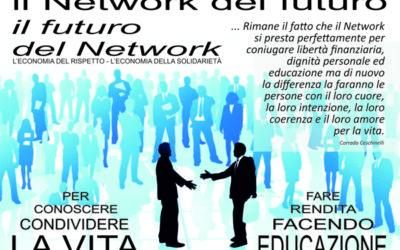 Il Network del futuro… il futuro del Network