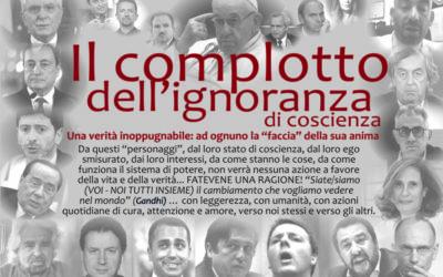 IL COMPLOTTO DELL'IGNORANZA DI COSCIENZA